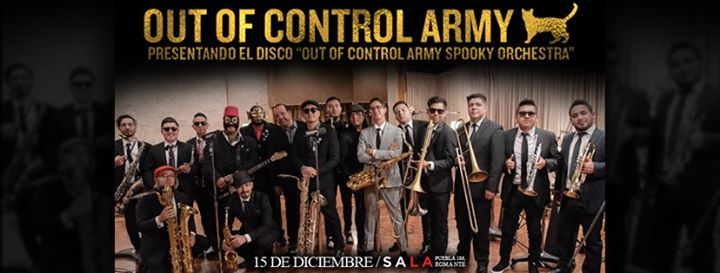 Out Of Control Army Orquesta en Sala Puebla