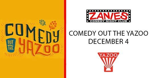Comedy Out the Yazoo at Zanies