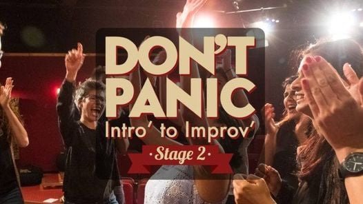 Improv For Adults Dont Panic Stage 2