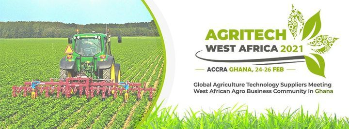 AGRITECH WEST AFRICA 2021, 24 February | Event in Accra | AllEvents.in