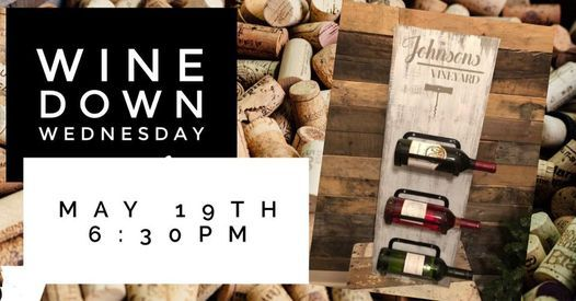 WINE down WedNeSDaY, 19 May   Event in Kernersville   AllEvents.in