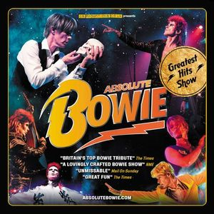 Absolute Bowie Hit Manchester 2021