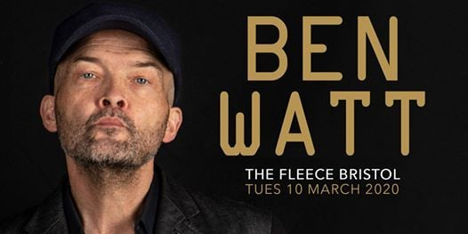 Ben Watt at The Fleece Bristol