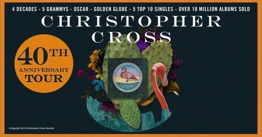 Christopher Cross 40th Anniversary Tour