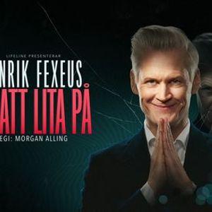 Henrik Fexeus r att lita p  Stockholm