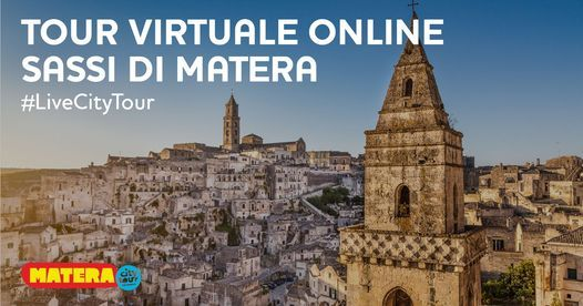 Sassi di Matera TOUR VIRTUALE ONLINE, 16 May   Event in Matera   AllEvents.in