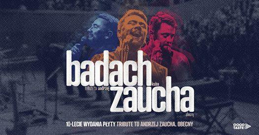 Kuba Badach - Tribute to Andrzej Zaucha. Obecny  Pozna