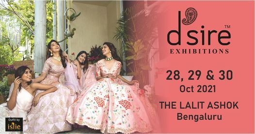 D'sire Exhibition at The Lalit Ashok, Bengaluru, 28 October | Event in Bangalore | AllEvents.in