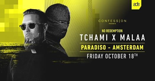 Tchami x Malaa presents No Redemption - ADE (SOLD OUT)