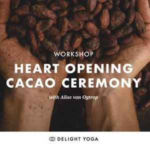 Heart Opening Cacao Ceremony