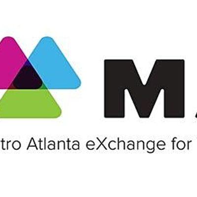 METRO ATLANTA EXCHANGE FOR WORKFORCE SOLUTIONS (MAX)