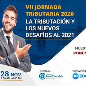 VII JORNADA TRIBUTARIA 2020 LA TRIBUTACIN Y LOS NUEVOS DESAFOS AL 2021