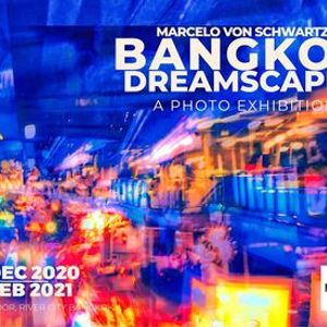 Bangkok Dreamscapes