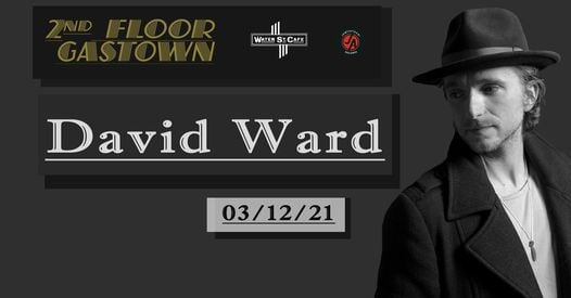 David Ward, 12 March | Event in Vancouver | AllEvents.in