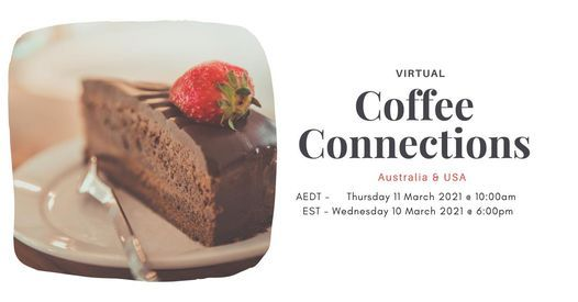 Virtual Coffee Connections 11th March (Australia / US), 11 March | Event in Melbourne | AllEvents.in