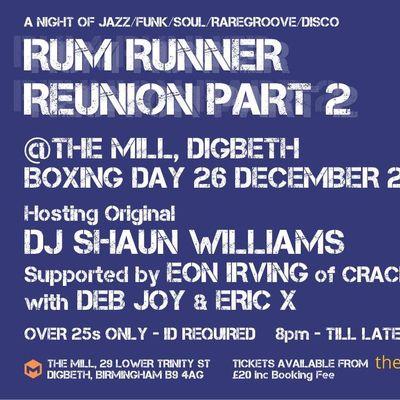 Rum Runner Reunion Part 2 (The Mill Birmingham)