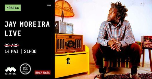 Música | Jay Moreira Live, 14 May | Event in Odivelas | AllEvents.in