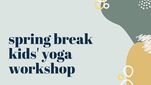 Spring Break Kids Yoga Workshop Wichita Falls