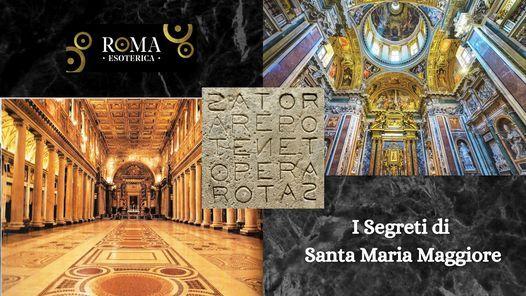 I segreti di Santa Maria Maggiore e il Quadrato Magico del Sator, 23 October | Event in Monterotondo | AllEvents.in