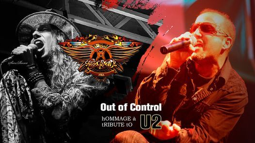 **COMPLET** Double Hommage Out Of Control (U2) & Aerosmith inc., 2 April | Event in Quebec | AllEvents.in