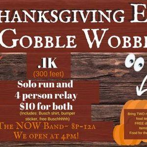Gobble Wobble Thanksgiving EVE