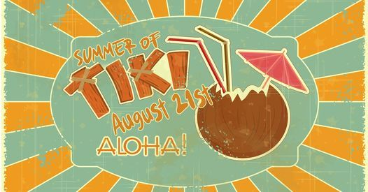 Summer of Tiki, 21 August | Event in Palmetto | AllEvents.in
