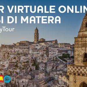 Sassi di Matera TOUR VIRTUALE ONLINE