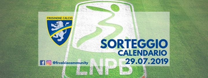 Calendario Serie B Sorteggio.Sorteggio Calendario Serie B 2019 2020 At Frosinone Calcio