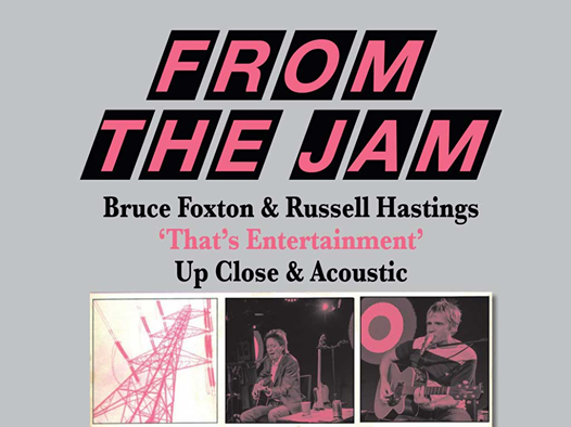 "FROM THE JAM ""That's Entertainment"" Up Close & Acoustic, 7 August 
