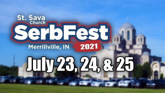 Serb Fest 2021 at St. Sava | Event in Merrillville | AllEvents.in