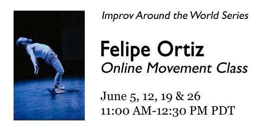 Online Movement Class with Felipe Ortiz, 5 June | Online Event | AllEvents.in