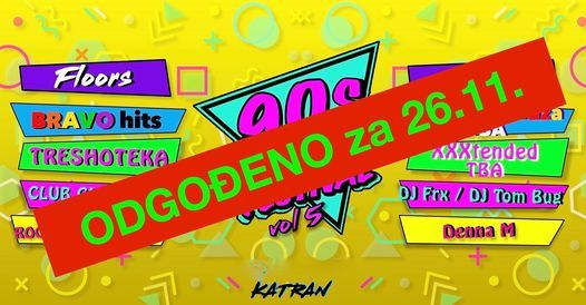 90s ARE BACK FESTiVAL vol.5 // 09.04.2021 Katran, 9 April | Event in Zagreb | AllEvents.in