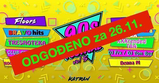 90s ARE BACK FESTiVAL vol.5 // 17.09.2021 Katran, 17 September   Event in Zagreb   AllEvents.in