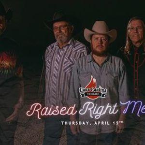 Raised Right Men - Free Show at Lava Cantina