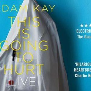 Adam Kay - This is Going to Hurt LIVE (Wimbledon)