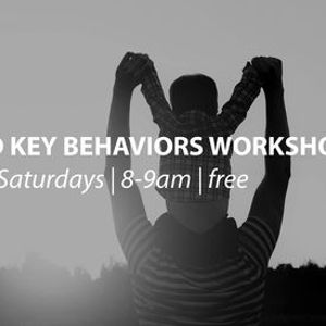 247 Dad Key Behaviors Workshop