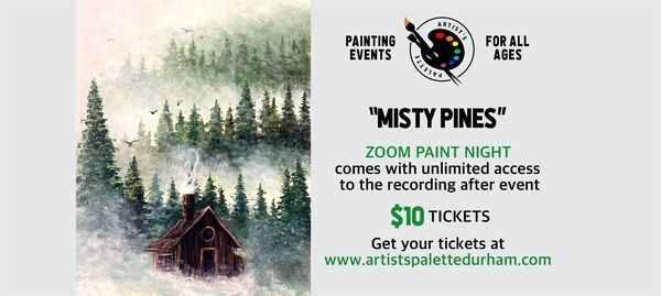 """""""Misty Pines"""" - Paint Night on Zoom, 11 May 