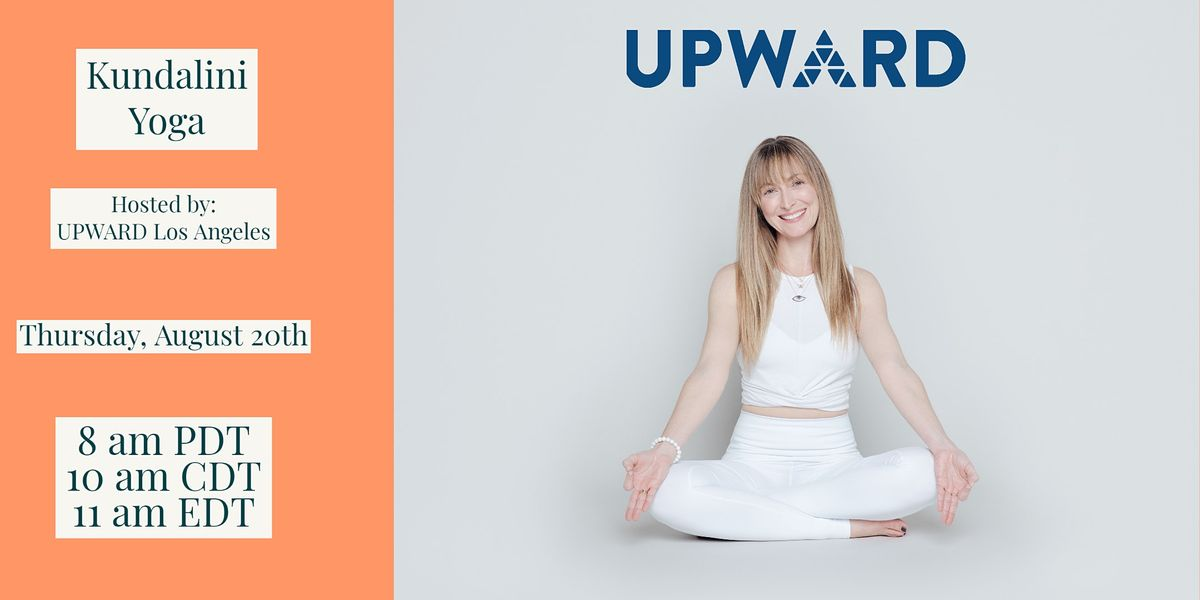 Kundalini Yoga Hosted By Upward Los Angeles On Allevents In Online Events