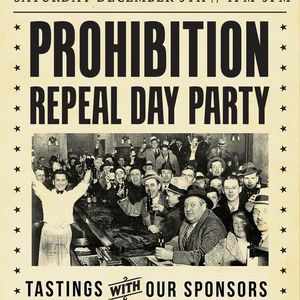 Prohibition Repeal Day Party