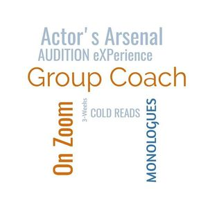 Zoom Group Coach - Cold Reads  Monologues  Audition Experience