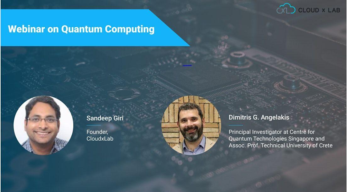 Free Webinar on Introduction to Quantum Computing