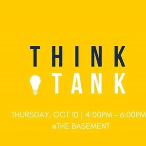 Think Tank - Fall 2019 Edition