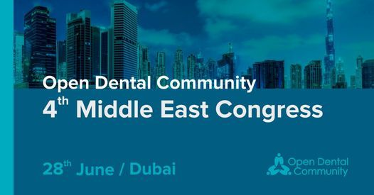 Open Dental Community 4th Middle East Congress, 28 June | Event in Dubai | AllEvents.in