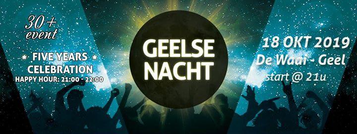 Geelse Nacht 2019 - Five year anniversary