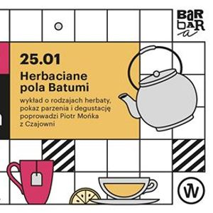Kuchnia dla opornych Herbaciane pola Batumi