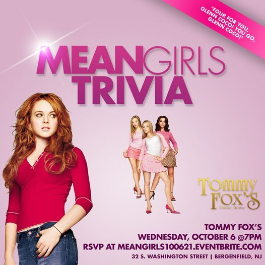 Mean Girls Trivia, 6 October   Event in Bergenfield   AllEvents.in