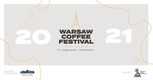 Warsaw Coffee Festival 2021 - Warszawski Festiwal Kawy 2021, 5 February | Event in Warsaw | AllEvents.in