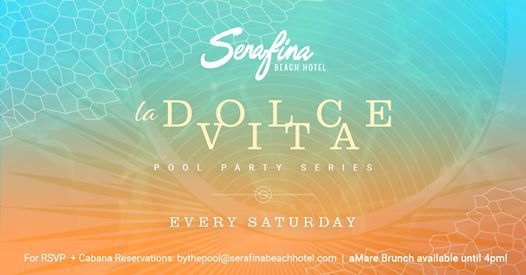 La Dolce Vita Pool Party Series