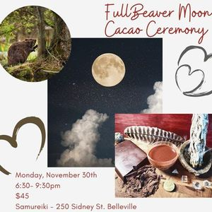 Full Beaver Moon & Cacao Ceremony
