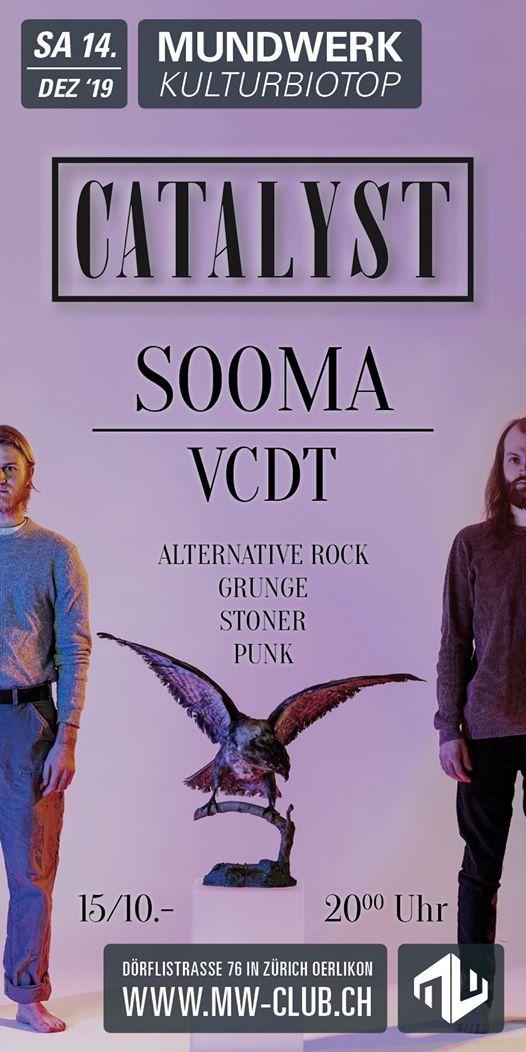 Catalyst - SOOMA - VCDT aka No Band